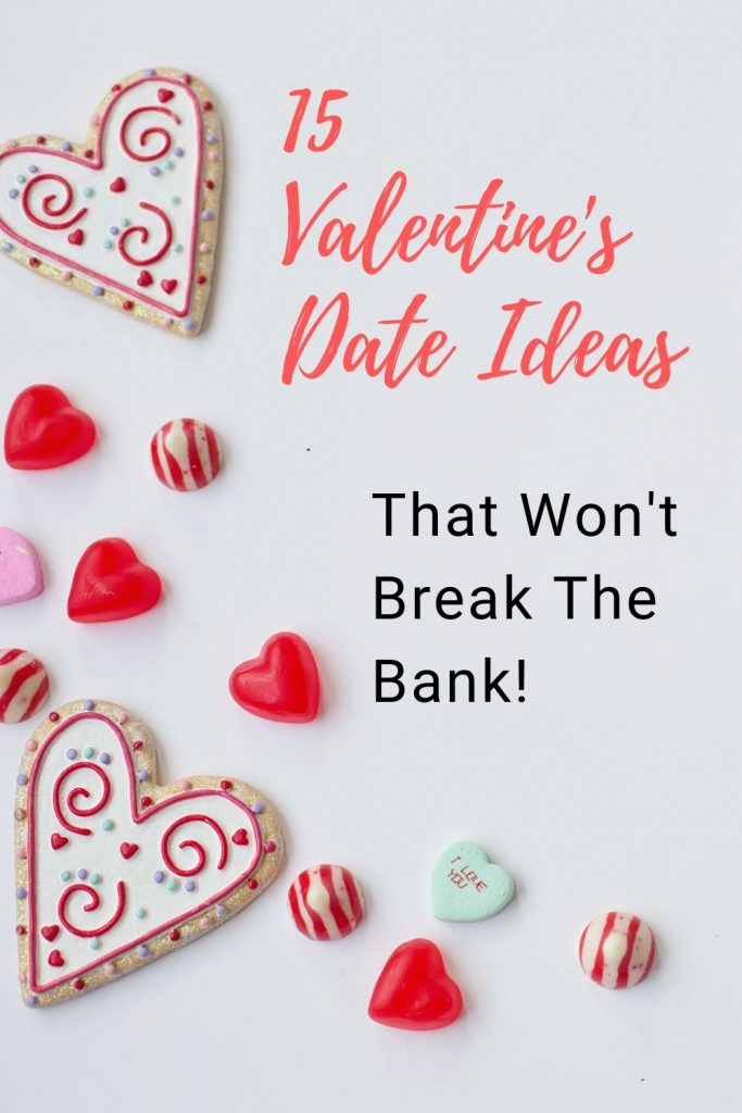 15 Valentines date ideas that won't break the bank